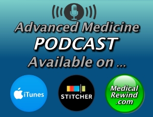 Advanced Medicine Podcast